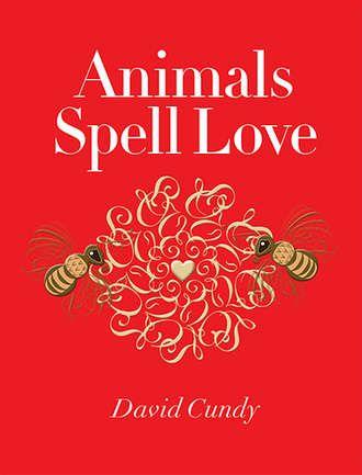ANIMALS SPELL LOVE - Karlin Gray