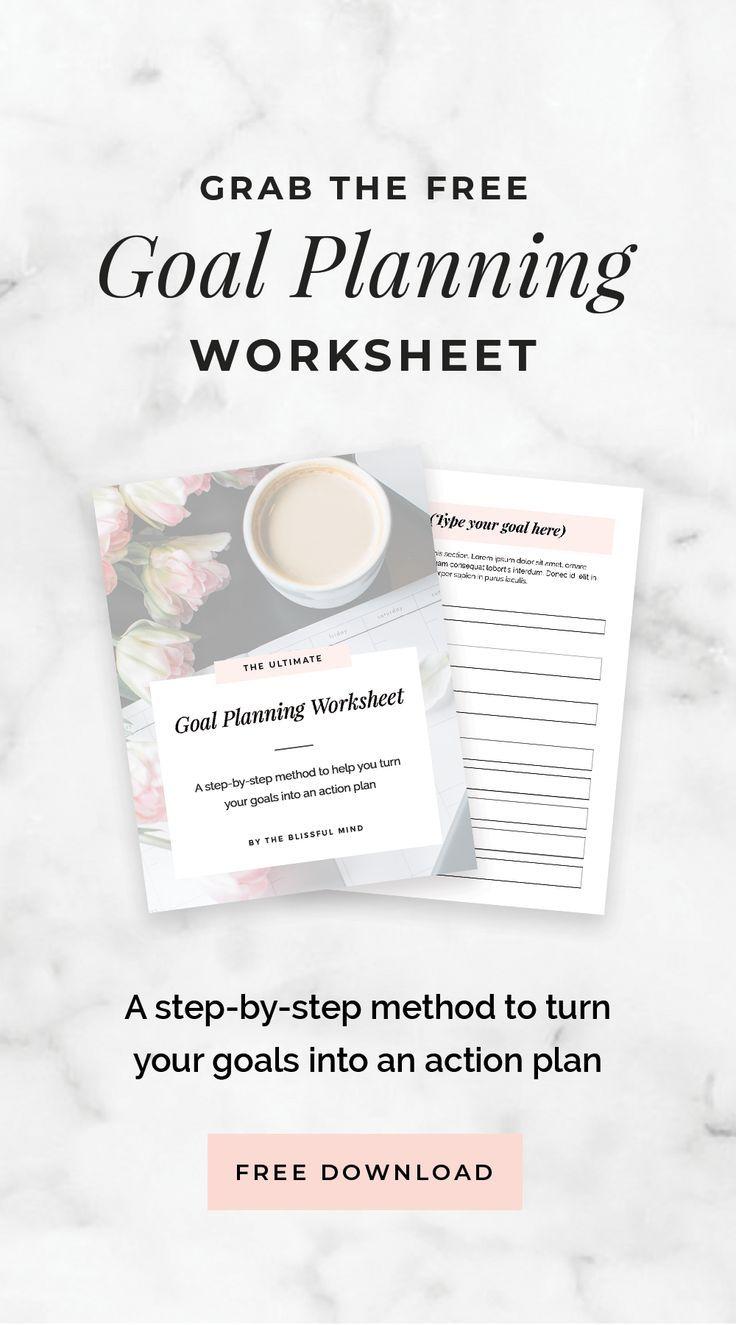Free Goal Planning Worksheet The Blissful Mind Goal Planning Worksheet Goals Worksheet Goal Planning