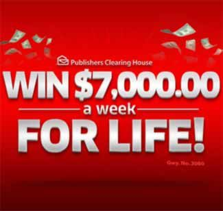 PCH $7,000 a Week For Life Sweepstakes – Gwy. No. 4900. Enter for your chance to win this Publishers Clearing House cash sweepstakes where you will get all the money you need for the rest of your life. Imagine the life of your dream with winning PCH...