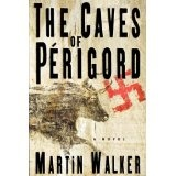 The Caves of Perigord: A Novel (Kindle Edition)By Martin Walker