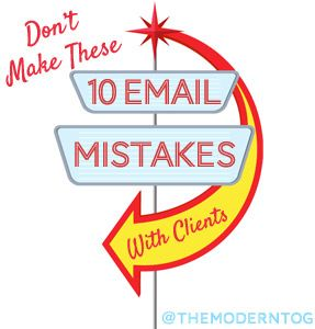 Don't Make These 10 Email Mistakes With Clients!