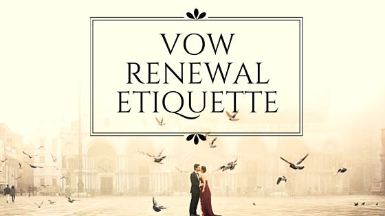 Vow Renewal Etiquette tips for those looking to renew wedding vows or hold a vow renewal ceremony. Get advice from our vow renewal experts.