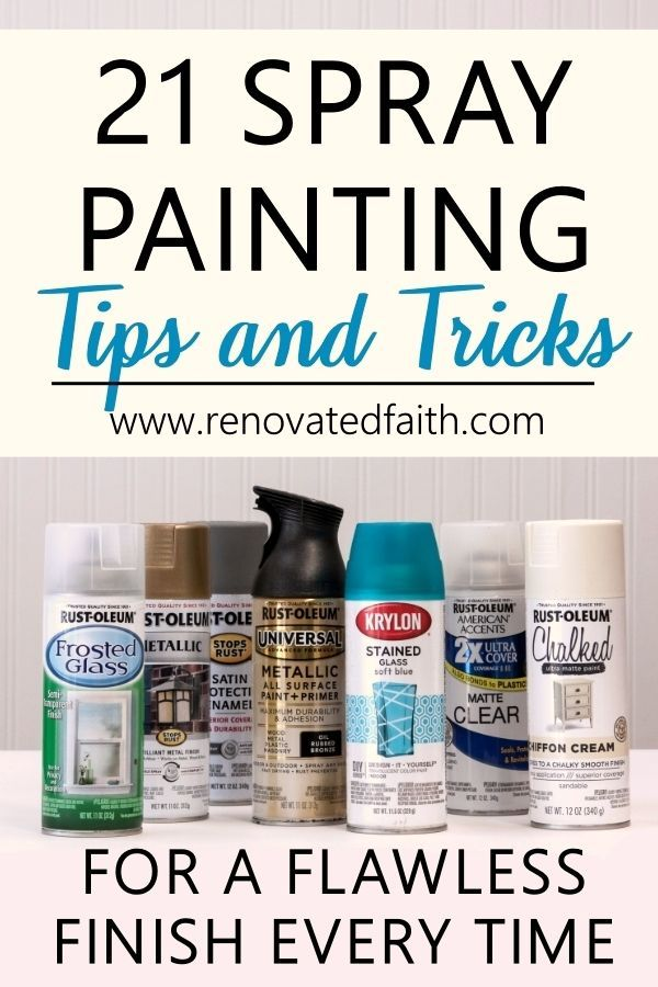 21 Easy Spray Painting Tips Tricks For A Flawless Finish Free Checklist Painting Tips Spray Painting Spray Painting Glass