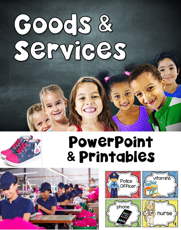 Goods and Services ~ Primary Economics Unit on Goods and Services  Teach your little ones about Goods and Services with this primary economics unit.   Included in this unit: 19 Page PowerPoint Presentation on Goods and Services using realistic pictures of every day goods and service providers, Goods and Services Vocabulary Posters, Goods and Services Sorting Cards with Response Sheet, Goods and Services Write the Room Set,3 Differentiated Response sheets for Write the Room & More!