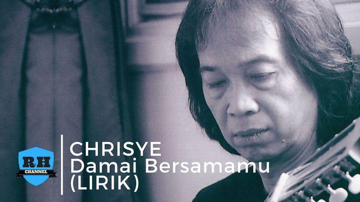 CHRISYE - Damai Bersama Mu (Lirik)