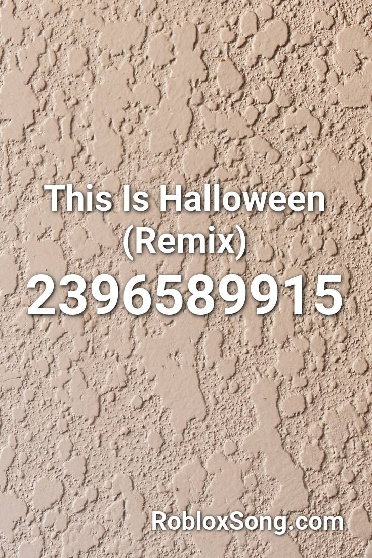Halloween Music Remix 2020 This Is Halloween (remix) Roblox ID   Roblox Music Codes in 2020