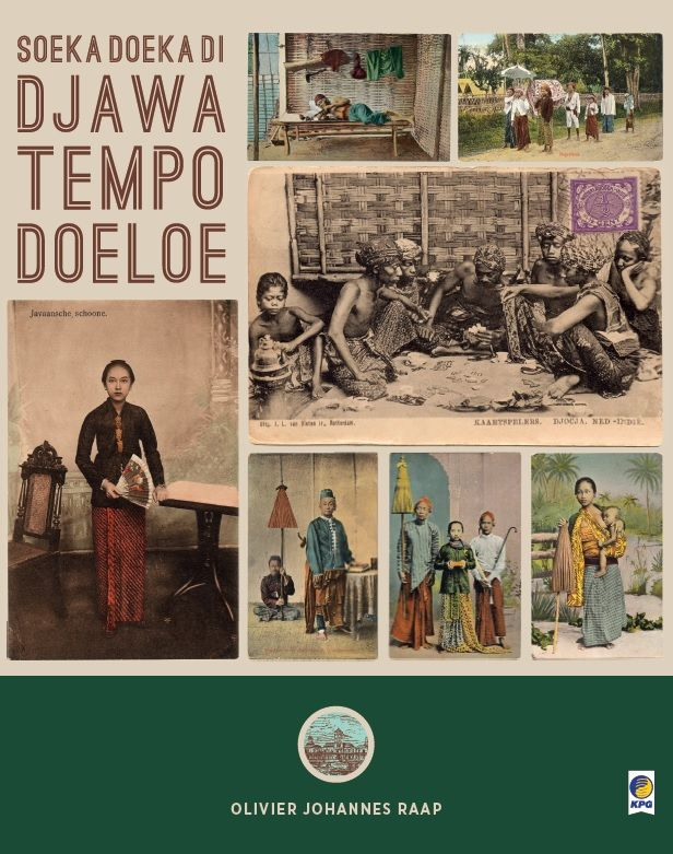 Soeka-Doeka Dijawa Tempo Doeloe by Olivier Johannes Raap.
