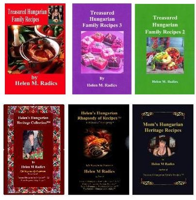 Cookbooks by Helen M. Radics - You may also visit my website http://besthungarianrecipes.sharepoint.com