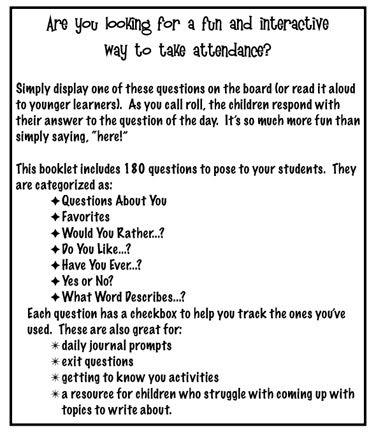 """Clutter-Free Classroom: Attendance Rather than having students say """"here"""" you give them a question of the day for them to answer when you call their name! LOVE!"""