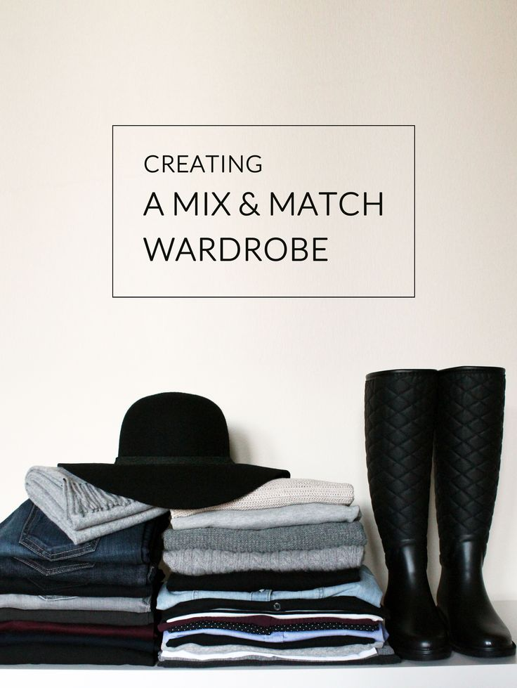 Creating a mix & match wardrobe.