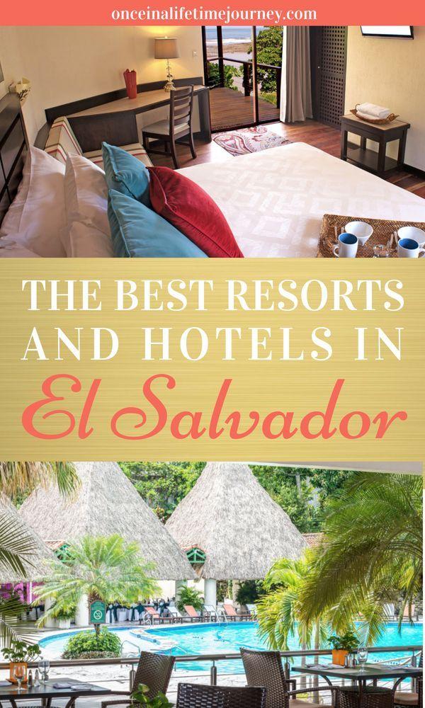 Best Resorts And Hotels In El Salvador