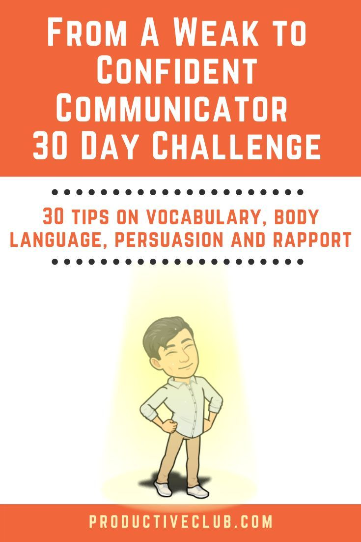 From A Weak To Confident Communicator 30 Day Challenge Effective Communication Skills Improve Communication Skills Good Communication Skills