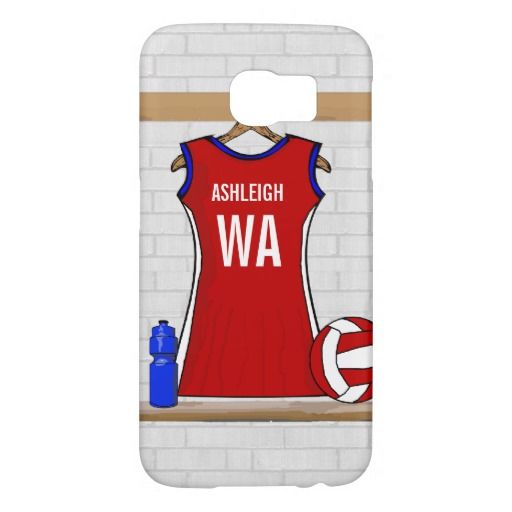 Custom Netball Uniform Red with Blue and White Samsung Galaxy S6 Cases.  Unique design for the netball player or netball fan with a netball uniform hanging up in a sports changing room in red with blue and white trim. The name and netball position can be customized for the netball player. A netball and water bottle is next to the netball uniform.