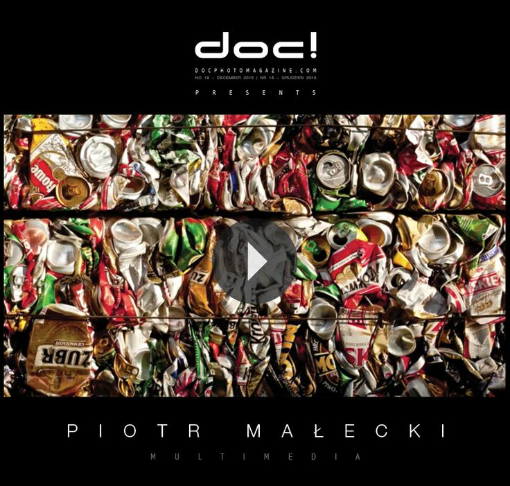doc! photo magazine presents: Piotr Malecki's short documentary film THE RECYCLING OF SOULS, doc! #18, pp. 204-205