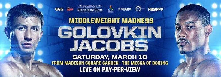 Golovkin vs Jacobs boxing fight, TV time, HBO ppv live