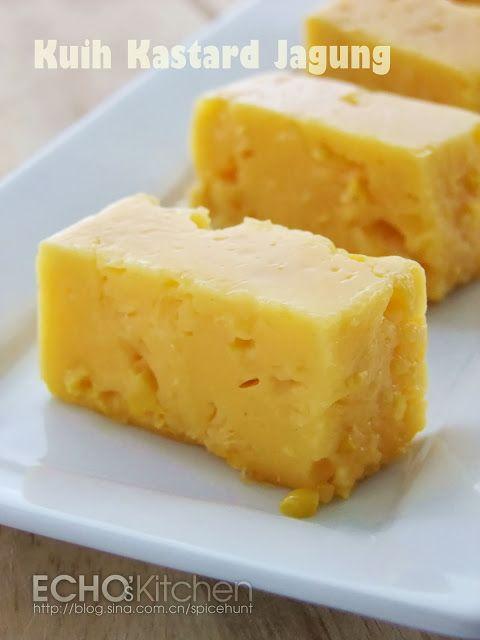 A taste of memories -- Echo's Kitchen: Kuih Kastard Jagung (Corn Custard)