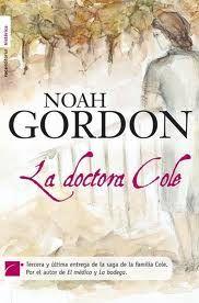 La Doctora Cole,, Trilogía del Noah Gordon (El Medico)