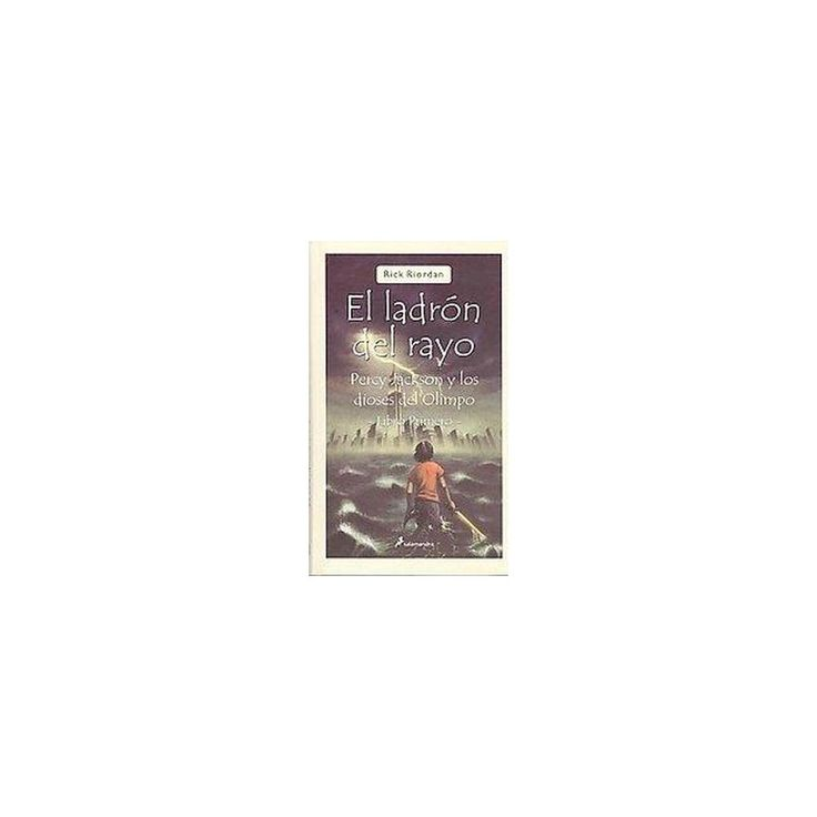 El ladron del rayo / The Lightning Thief (Translation) (Paperback)
