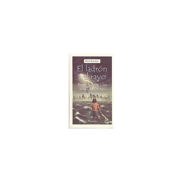 El ladron del rayo / The Lightning Thief (Translation) (Paperback)