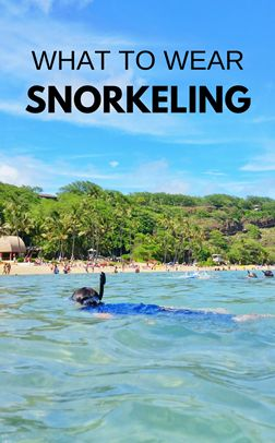 Snorkeling tips for beginners when your beach vacation takes you to best snorkeling spots in Oahu on Hawaii vacation, on a Caribbean cruise to Cozumel Mexico, Key West or Key Largo in Florida Keys, or other top snorkeling destination in the USA or world! What to wear snorkeling as your outfit, travel tips for best snorkel gear to put on your travel packing list. Lots has to do with UV sun protection with rash guards and board shorts. Snorkeling after hiking! ;) Vacation packing.