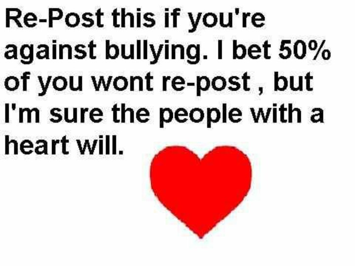 UGH! Why do people have to bully?! People are killing themselves because of bullying. It's wrong and incredibly mean to bully. People aren't killing themselves its the bully's. So if you bully, your a murderer. Yup your a murderer. Take that to heart I don't care, but you are a murderer and you hurt people, shatter them, break them, make them cry for days, even to death. Please let's stop the bullying! -Sidney Lang