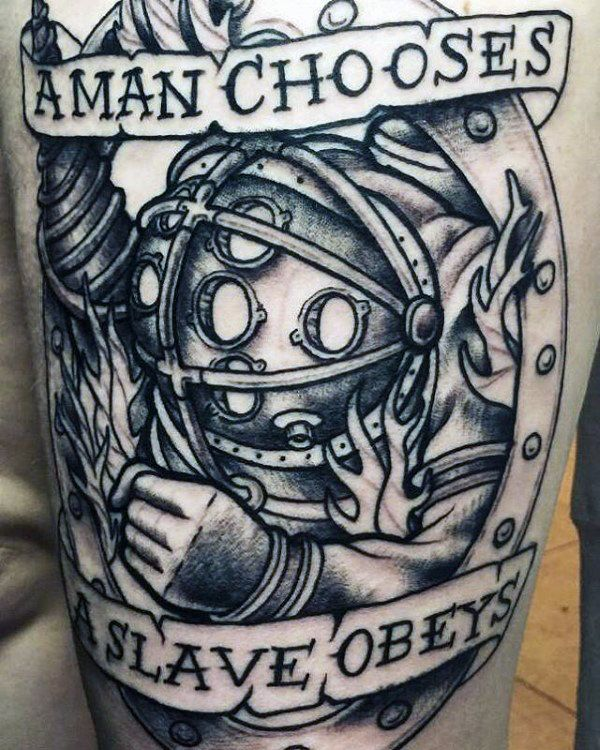 A Man Chooses A Slave Obeys Bioshock Mens Thigh Tattoos
