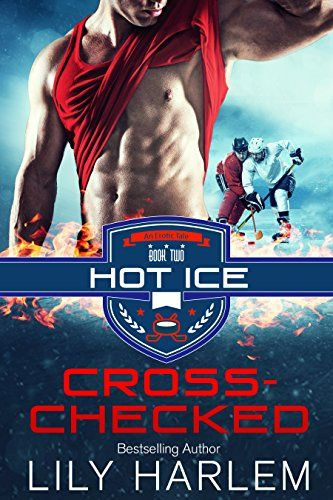 Cross-Checked (Hot Ice Book 2) by Lily Harlem https://www.amazon.co.uk/dp/B01N4K3PKT/ref=cm_sw_r_pi_dp_x_i41AybMCYJMWZ