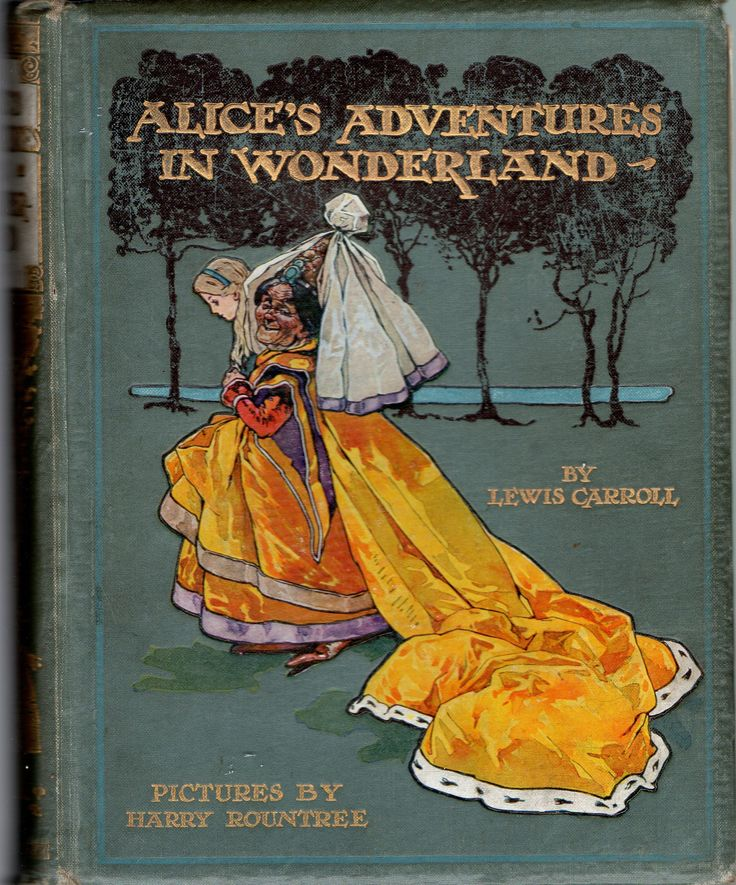 Alice's Adventures in Wonderland. Year: #1908. Country: #UK. Illustrations: Harry Rountree . Additional Info: Nelson prited edition. #book #cover #art
