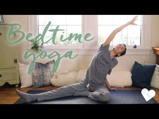 Yoga For Bedtime | Yoga With Adriene | Bloglovin'