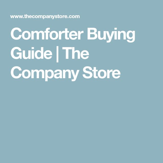 Comforter Buying Guide | The Company Store