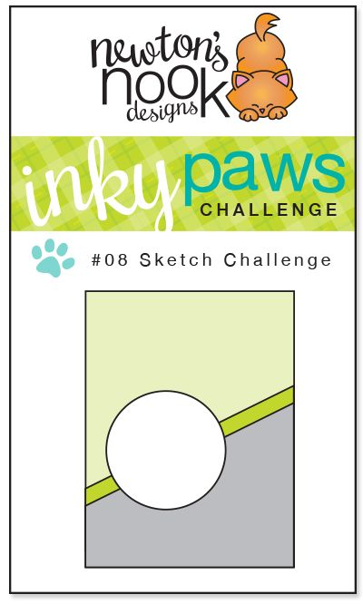 Newton's Nook Designs: Inky Paws Challenge #8 - Sketch Challenge