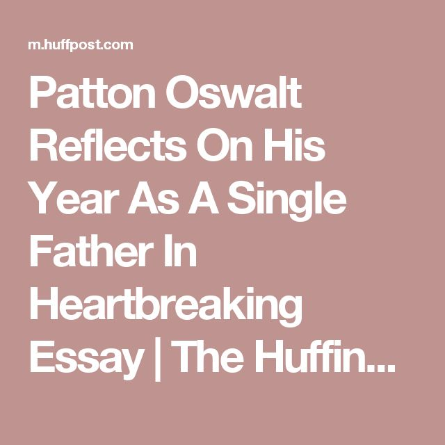 Patton Oswalt Reflects On His Year As A Single Father In Heartbreaking Essay   The Huffington Post