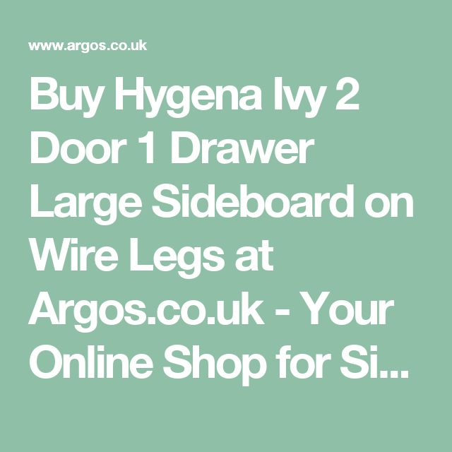Buy Hygena Ivy 2 Door 1 Drawer Large Sideboard On Wire Legs At Argosco