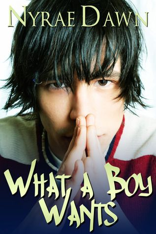 What A Boy Wants: Worth Reading, Nyra Dawn, Dawn Books, Books Worth, Books Series, Boys Haircuts, Ya Books, Books Reading, Books Review