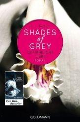 """E. L. James: """"Gefährliche Liebe"""" / Shades of Grey Band 2"""