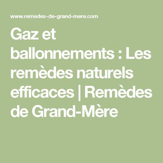 Gaz et ballonnements : Les remèdes naturels efficaces   Remèdes de Grand-Mère