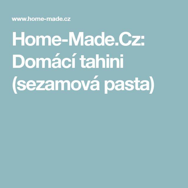 Home-Made.Cz: Domácí tahini (sezamová pasta)