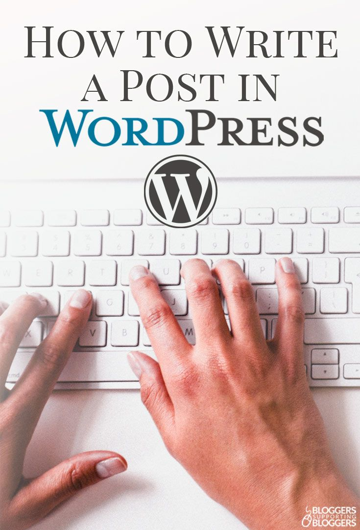 Get your blog up and running in no time! Here's everything you need to know to write a post in Wordpress.