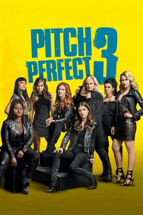 Pitch Perfect 3 [2017] FuII•Movie•Streaming