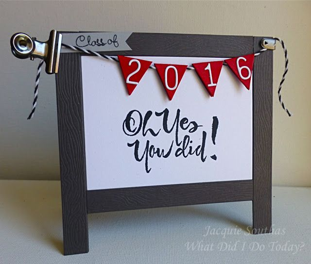 Card Making Ideas Graduation Part - 28: Handmade Graduation Card From What Did I Do Today? ... Sign Board/