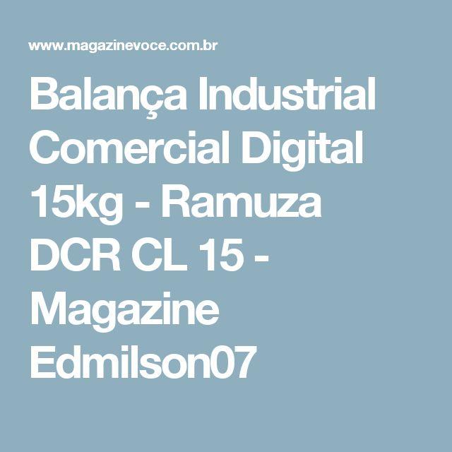 Balança Industrial Comercial Digital 15kg - Ramuza DCR CL 15 - Magazine Edmilson07
