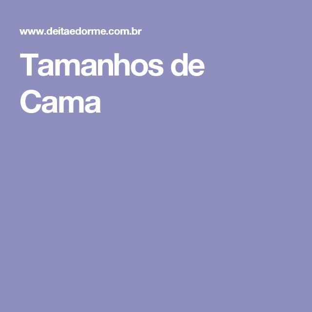 Tamanhos de Cama