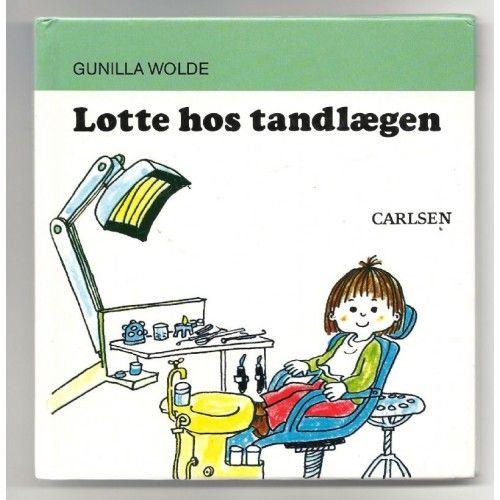 Lotte hos tandlægen - Gunilla Wolde