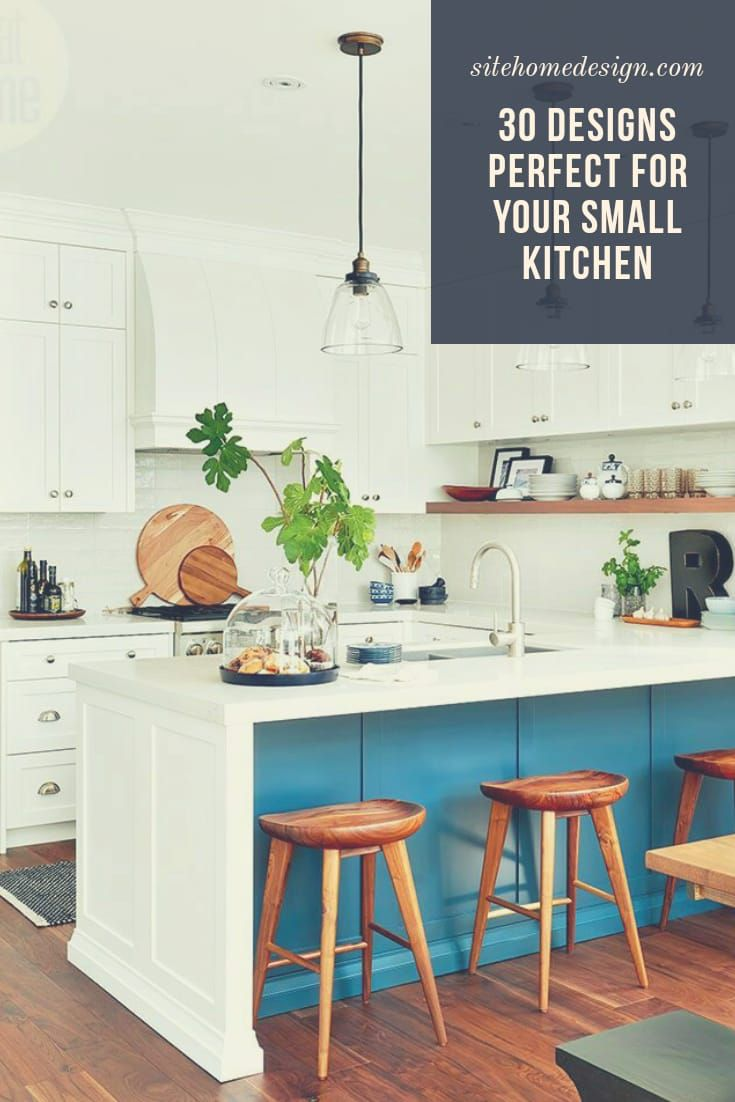 30 Designs Perfect For Your Small Kitchen