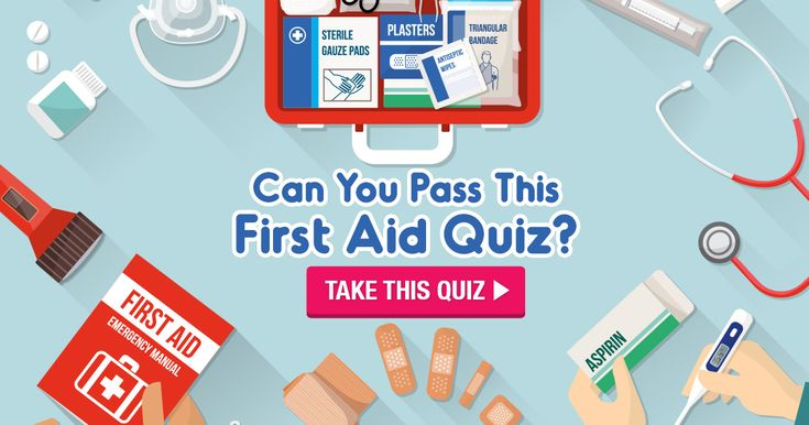 Can You Pass This Basic First Aid Quiz?