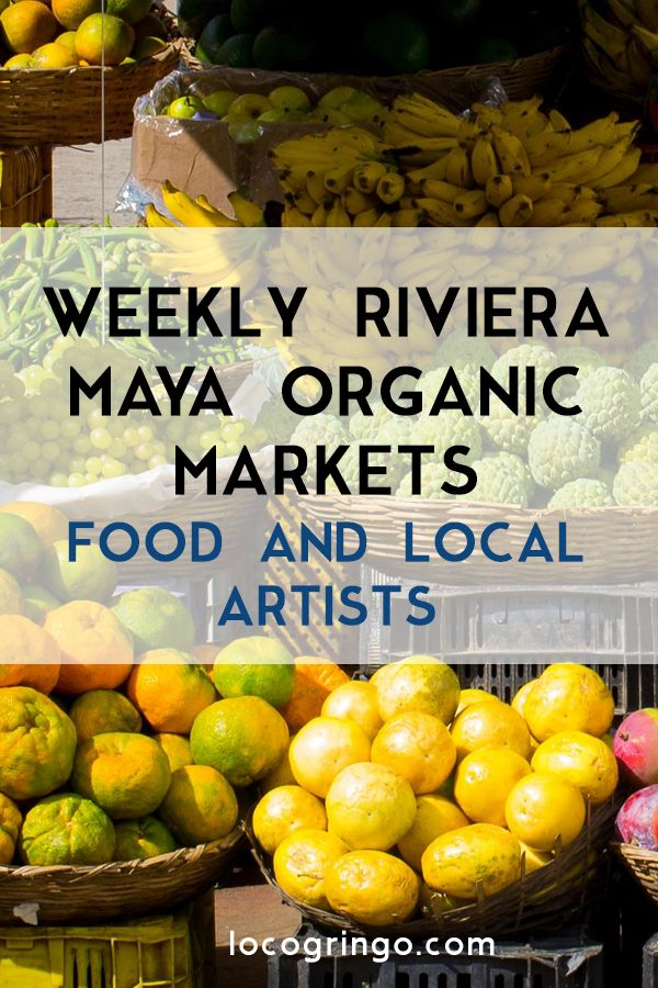The Riviera Maya hosts several local organic markets, in Tulum, Playa del Carmen, Akumal and Puerto Morelos. These markets offer wares from local farmers and artists.