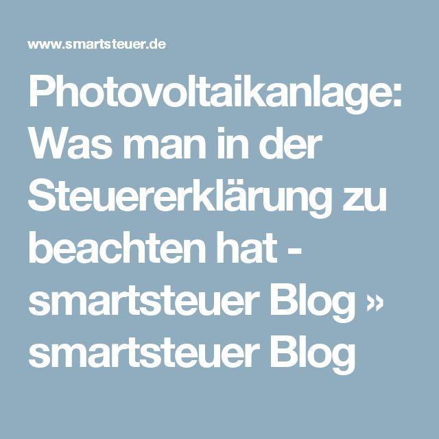 Photovoltaikanlage: Was man in der Steuererklärung zu beachten hat - smartsteuer Blog » smartsteuer Blog