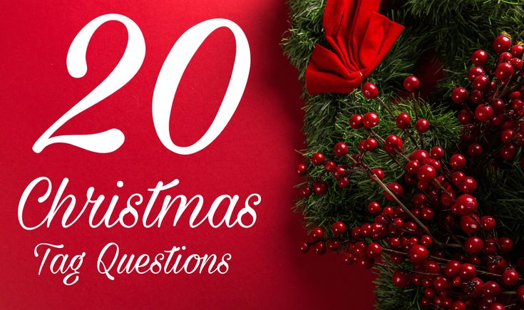 Checkout my 20 Christmas Tag Questions! And take the challenge yourself!! Happy holidays. 🎄🎅🏼💋