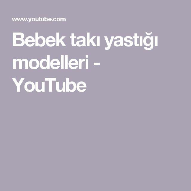 Bebek takı yastığı modelleri - YouTube