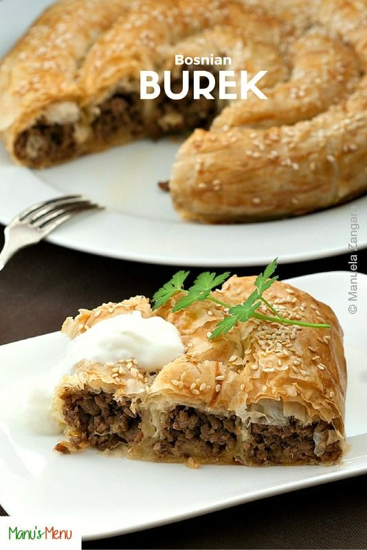 Bosnian Burek - a baked phyllo pastry filled with meat, traditionally made in the former Ottoman Empire.